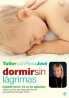 dormir sin lagrimas dejarle llorar no es la solucion - taller con Rosa Jové - estuche con DVD