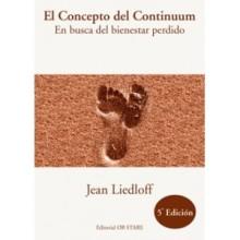 El concepto de continuum - En busca del bienestar perdido - Jean Liedloff