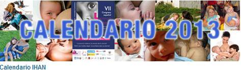 Nuevo calendario de la IHAN 2013 - lactancia materna